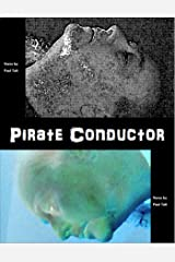 Pirate Conductor Kindle Edition