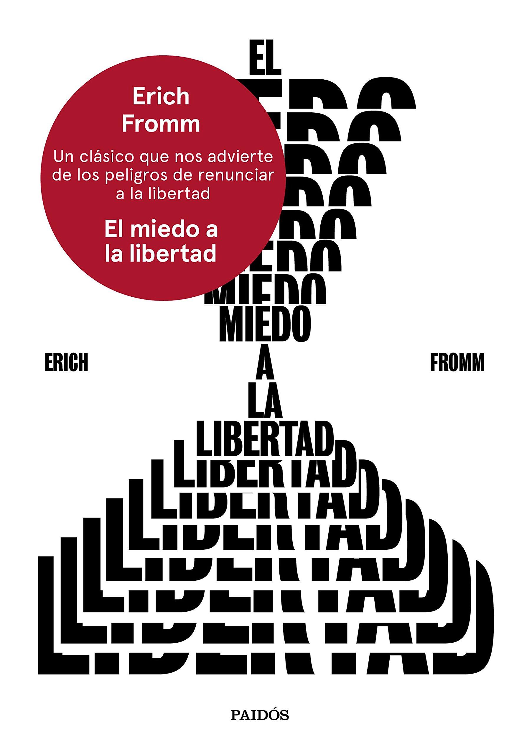 El miedo a la libertad (Esenciales): Amazon.es: Erich Fromm, Gino ...