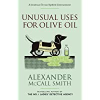Unusual Uses for Olive Oil (Professor Dr von Igelfeld Series)