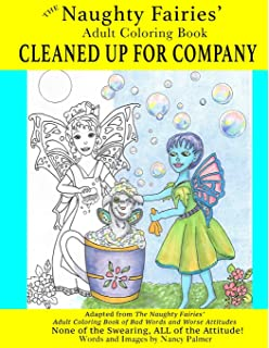 The Naughty Fairies Adult Coloring Book Cleaned Up For Company Volume