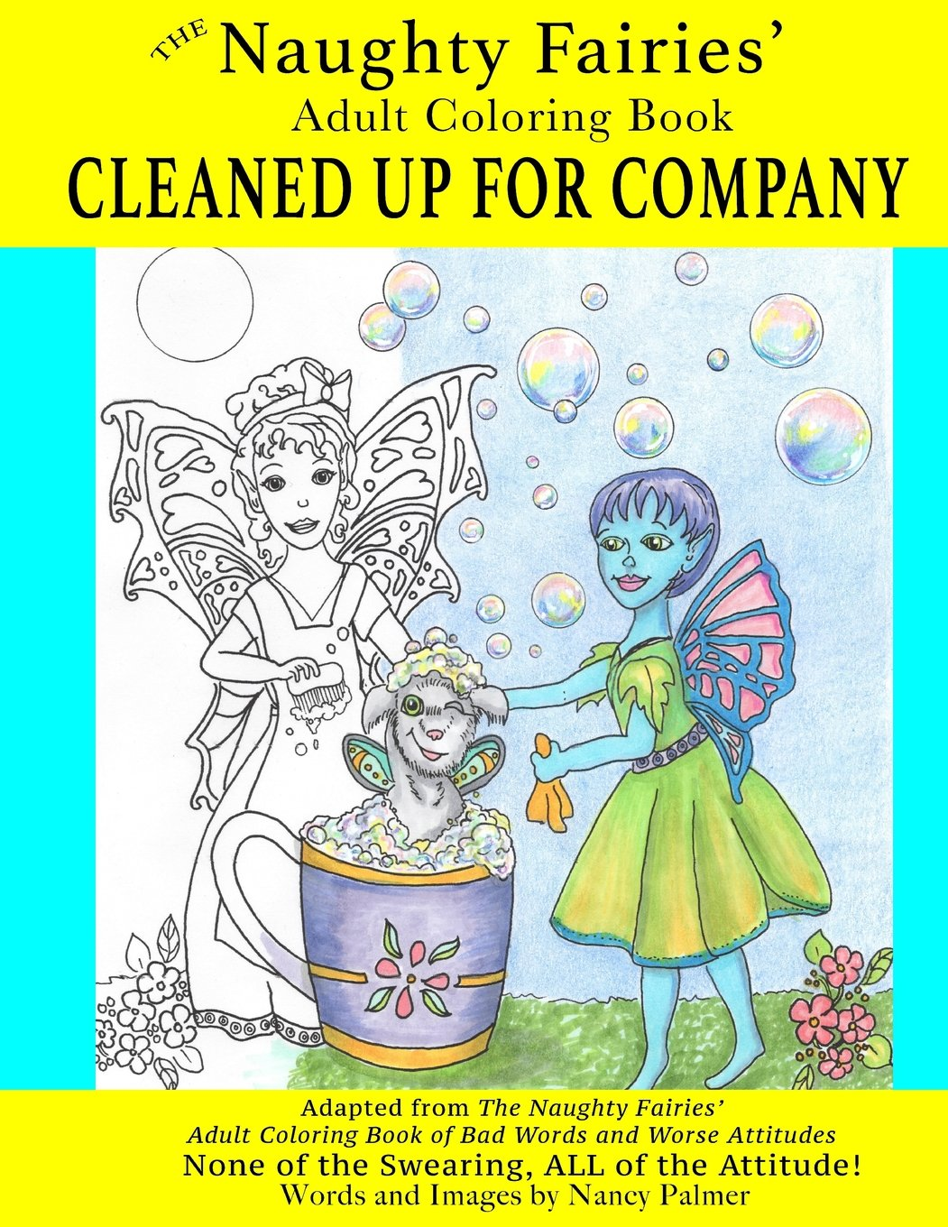 Amazon The Naughty Fairies Adult Coloring Book Cleaned Up For Company Volume 2 9781540486431 Nancy Palmer Books