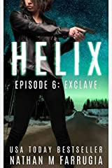 Helix: Episode 6 (Exclave) Kindle Edition