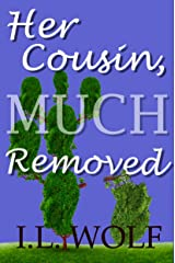 Her Cousin, Much Removed Kindle Edition