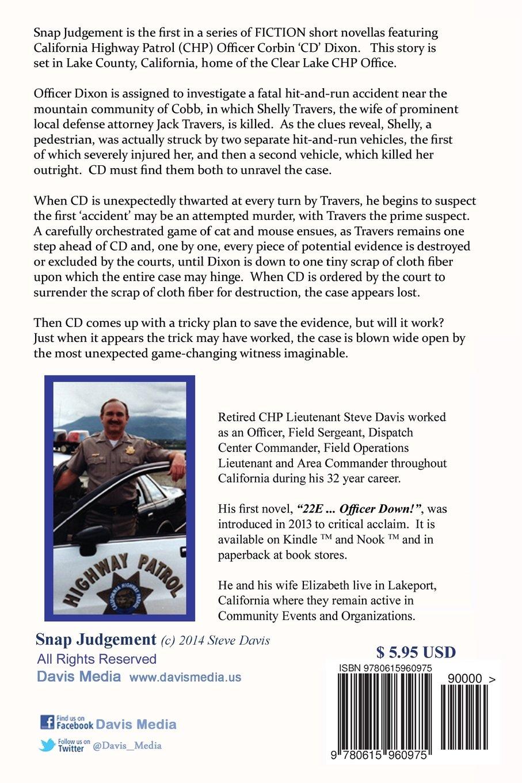 Snap Judgement (CHP Officer 'CD' Dixon Series) (Volume 1