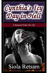 Cynthia's Icy Day in Hell Kindle Edition