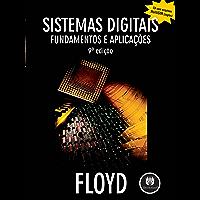 Sistemas Digitais: Fundamentos e Aplicações (Portuguese Edition)