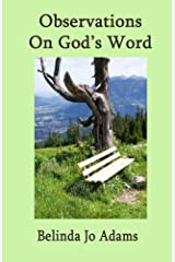 Observations on God's Word Kindle Edition