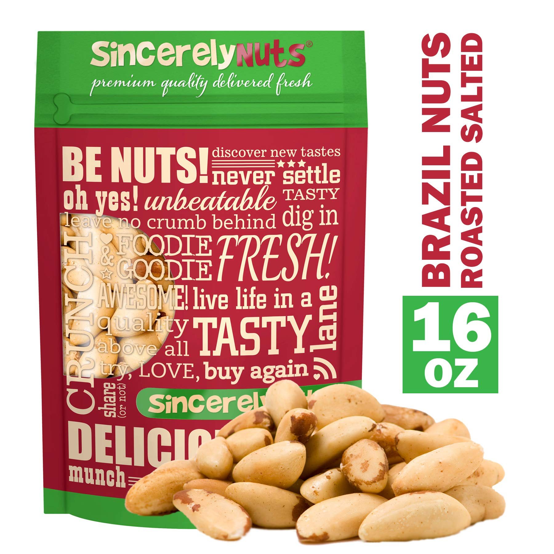 Sincerely Nuts Brazil Nuts Roasted and Salted (1 Lb. Bag) | Delicious Healthy Snack Food | Whole, Kosher, Vegan, Gluten Free | Gourmet Snack | Great Source of Protein, Vitamins & Minerals
