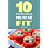 10 Receitas saudáveis para você ser fit