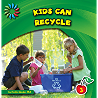 Kids Can Recycle (21st Century Basic Skills Library: Kids Can)