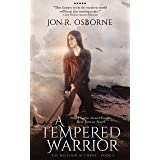 A Tempered Warrior (The Milesian Accords Book 2)