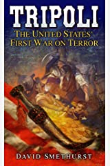 Tripoli: The United States' First War on Terror Kindle Edition