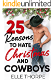 25 Reasons to Hate Christmas and Cowboys: A Small Town Holiday Romance
