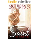 His First Time: Saint: A Hot Shot of Romance Quickie