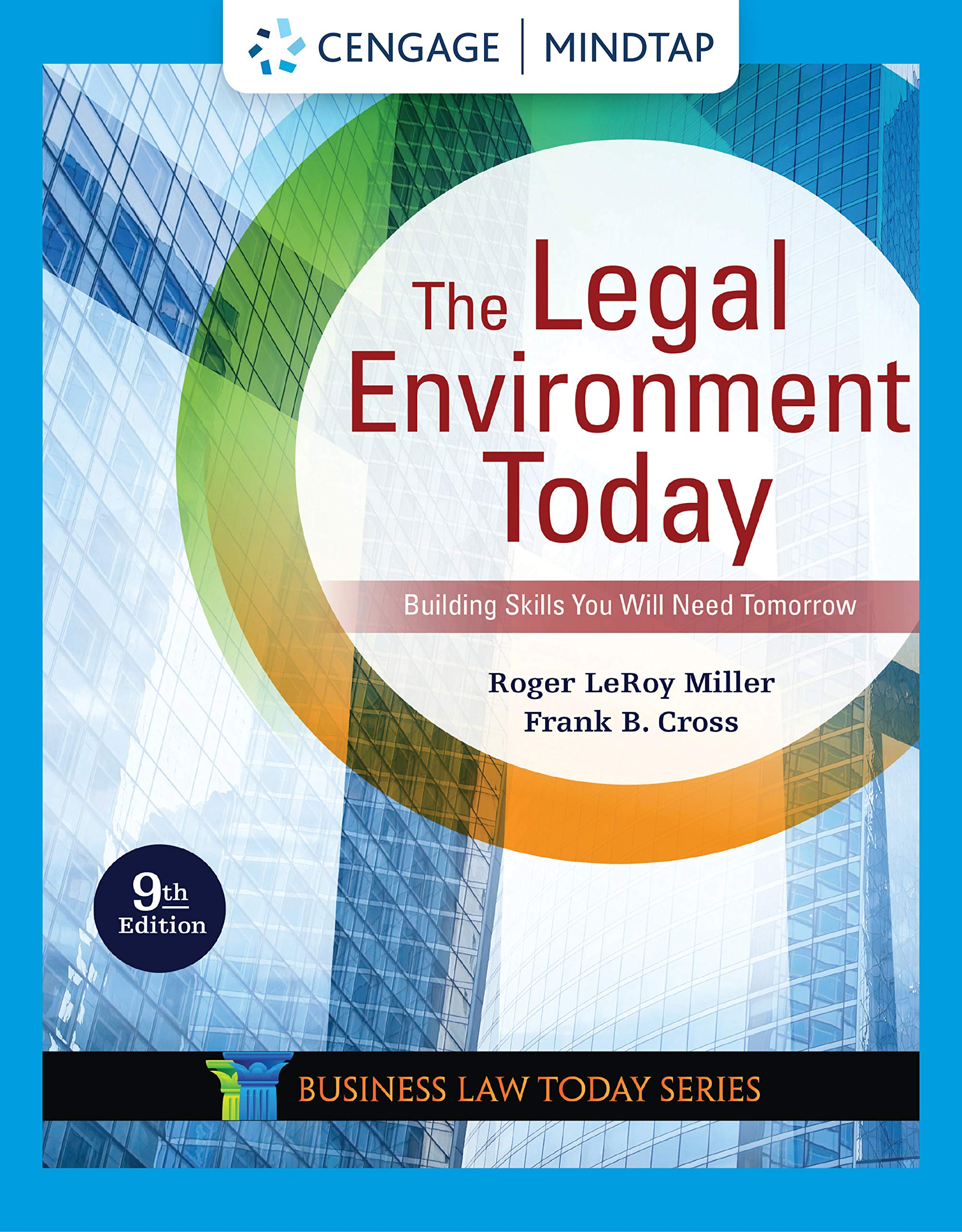 MindTap for Miller/Cross's The Legal Environment Today, 9th Edition [PC Online code] by Cengage Learning