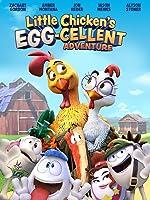Little Chicken's Egg-cellent Adventure!