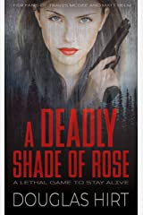 A Deadly Shade of Rose Kindle Edition