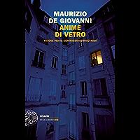 Anime di vetro (Commissario Ricciardi Vol. 8) (Italian Edition)