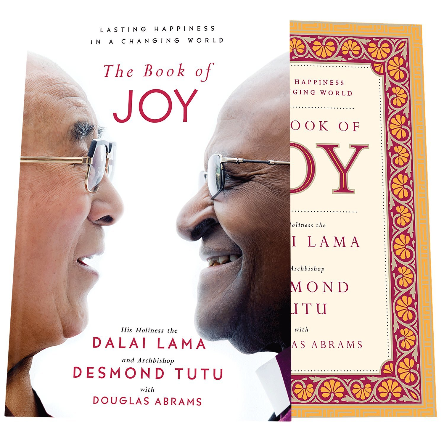 Amazon the book of joy lasting happiness in a changing world amazon the book of joy lasting happiness in a changing world 9780399185045 dalai lama desmond tutu douglas carlton abrams books fandeluxe Gallery