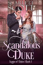 Scandalous Duke (League of Dukes Book 5) (English Edition)
