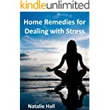 Home Remedies for Dealing with Stress