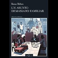 Un asunto demasiado familiar (Spanish Edition)