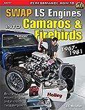 How to Swap GM LS-Engines into Camaros & Firebirds 1967-1981 (Sa Design)