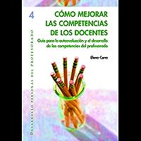Cómo mejorar las competencias de los docentes (DESARROLLO PERSONAL nº 4)