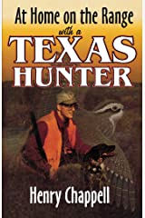 At Home On The Range with a Texas Hunter Kindle Edition
