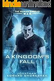 A Kingdom's Fall (The Human-Undead War Book 3)