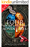 Box Set: Four You Say Which Way Adventures: Pirate Island, In the Magician's House, Lost in Lion Country, Once Upon an…