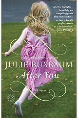 After You: A Novel Kindle Edition