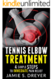 Tennis Elbow Treatment: 4 Simple Steps to Immediate Pain Relief