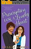Prescription for a Lonely Heart : Hearts in Glencoe City #1