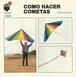 Como Hacer Cometas/How to Make Kites (Spanish Edition)