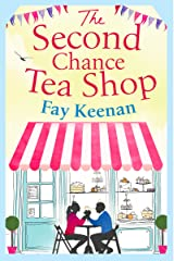 The Second Chance Tea Shop: The perfect romantic summer read (Little Somerby Book 1) Kindle Edition