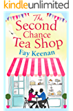 The Second Chance Tea Shop: The perfect romantic summer read (Little Somerby)