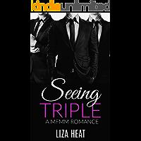 Seeing Triple: A MFMM Romance Story