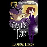 Owl's Fair (The Owl Star Witch Mysteries Book 2)