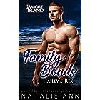 Family Bonds- Hailey & Rex (Amore Island Book 7)