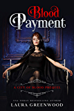 Blood Payment: A City Of Blood Prequel