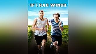 If I Had Wings