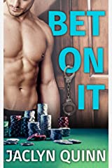 Bet On It Kindle Edition