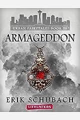 Armageddon (Urban Fairytales Book 11) Kindle Edition