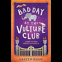 Bad Day at the Vulture Club: Baby Ganesh Agency Book 5 (Baby Ganesh series)