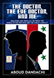 The Doctor,The Eye Doctor and Me: Analogies and Parallels Between The World of Doctor Who and the Syrian Conflict