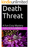 Death Threat: Mike & Peter FBI Agents #33 (A Fun Cozy Mystery )