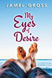 My Eyes of Desire