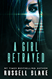 A Girl Betrayed (A Leah Mason suspense thriller Book 2)