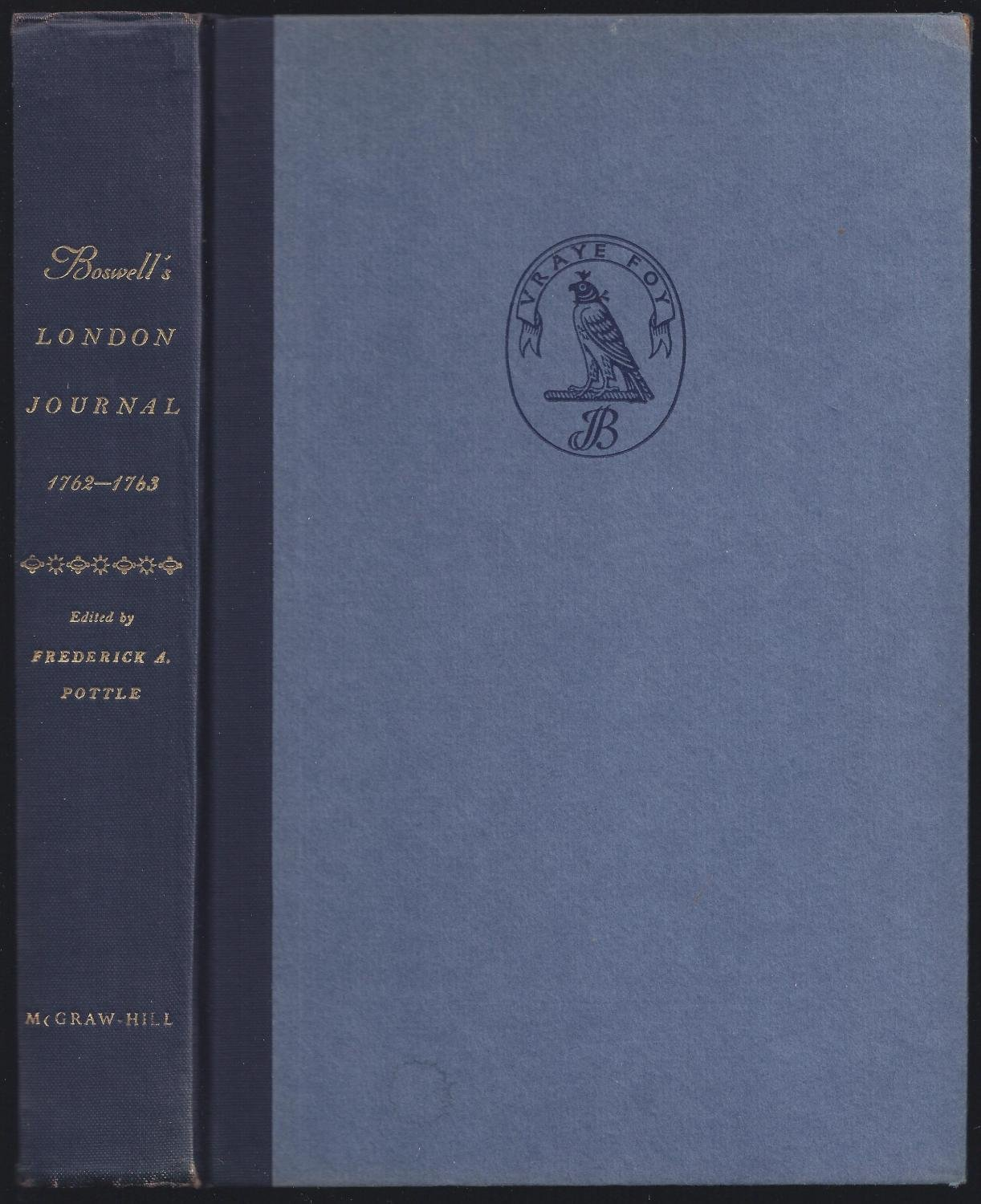 Boswell's London journal, 1762-1763 (Yale editions of the private papers of  James Boswell series): Amazon.co.uk: James Boswell: 9780712662055: Books
